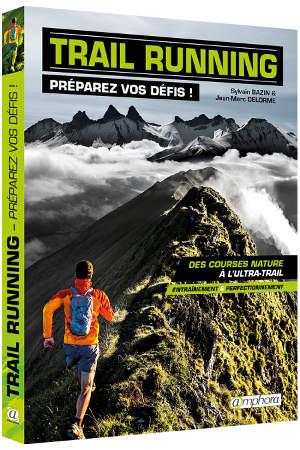trail running, preparez vos défis